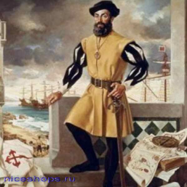 Фернан Магеллан - именитый мореплаватель эпохи Великих географических открытий