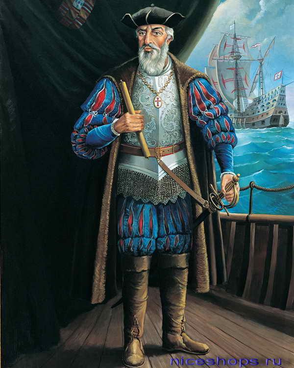 Васко да Гама - именитый мореплаватель эпохи Великих географических открытий